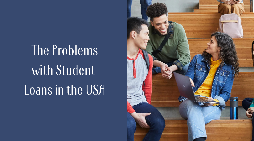 The Problems with Student Loans in the USA